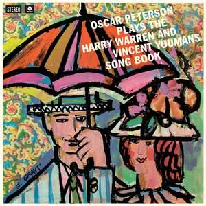 Plays the Harry Warren & Vincent Youmans Song Book + 2 Bonus Tracks!