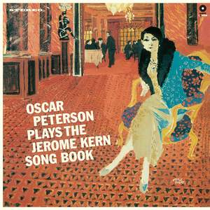 Plays the Jerome Kern Song Book + 3 Bonus Tracks!