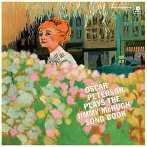 Oscar Peterson Plays the Jimmy McHugh Song Book + 1 Bonus Track!