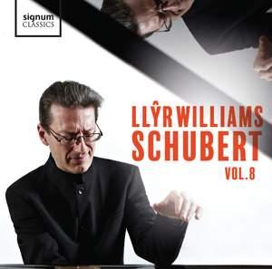 Llŷr Williams: Schubert, Vol. 8