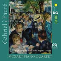 Gabriel Faure: Complete Piano Quintets