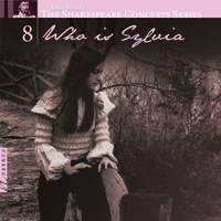 The Shakespeare Concerts Series, Vol. 8: Who is Sylvia
