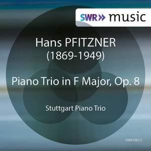 Pfitzner: Piano Trio in F Major, Op. 8