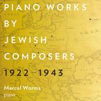 Piano Works by Jewish Composers, 1922-1943