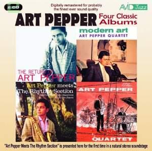 Four Classic Albums (the Return of Art Pepper / Modern Art / Art Pepper Meets the Rhythm Section / the Art Pepper Quartet)