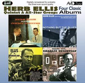 Four Classic Albums (nothing But the Blues / Herb Ellis Meets Jimmy Giuffre / Ellis in Wonderland / Thank You, Charlie Christian)