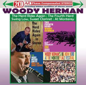 Four Classic Albums (the Herd Rides Again in Stereo / the Fourth Herd / Swing Low, Sweet Clarinet / At the Monterey Jazz Festival)