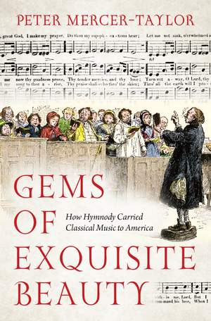 Gems of Exquisite Beauty: How Hymnody Carried Classical Music to America Product Image