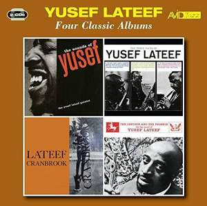 Four Classic Albums (sounds of Lateef / the Three Faces of Lateef / Lateef At Cranbrook / the Centaur and the Phoenix)