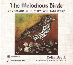 The Melodious Birde – Keyboard music by William Byrd