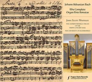 J S Bach: The Complete Organ Trio Sonatas