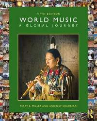 World Music: A Global Journey (Fifth Edition)