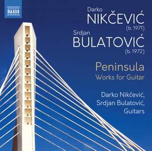 Nikcevic: Peninsula - Works for Guitar