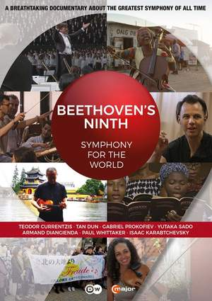Beethoven's Ninth: Symphony for the World