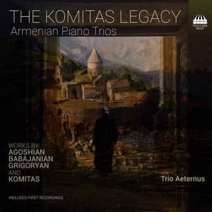 The Komitas Legacy: Armenian Piano Trios