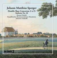 Sperger: Double Bass Concertos Nos. 2 & 15 & Sinfonia No. 30