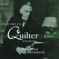 Roger Quilter: The Complete Quilter Songbook, Vol. 3