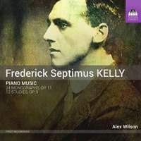 Frederick Septimus Kelly: Piano Music