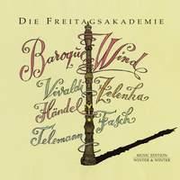 Baroque Wind: Vivaldi, Zelenka, Händel, Fasch, Telemann
