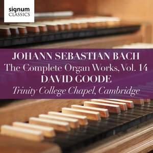 Bach: Complete Organ Works, Vol. 14