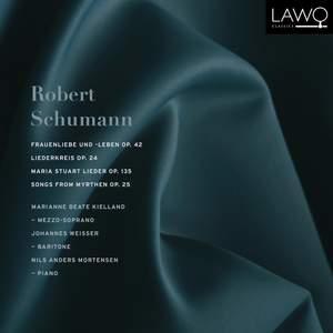 Schumann: Frauenliebe und -leben, Liederkreis Op. 24, Gedichte der Königin Maria Stuart & Songs from Myrthen Product Image