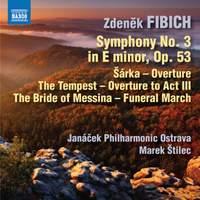 Fibich: Symphony No. 3