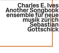 Charles E. Ives - Another Songbook