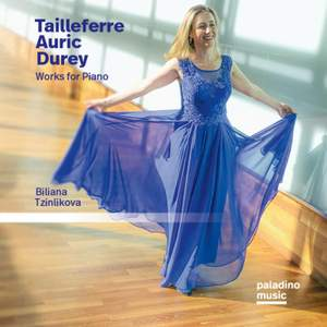 Tailleferre, Auric & Durey: Works For Piano