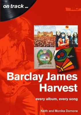 Barclay James Harvest Every Album, Every Song (On Track )