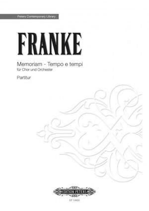 Franke, Bernd: Memoriam - Tempo e tempi (score)