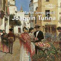 Joaquín Turina: Piano Works