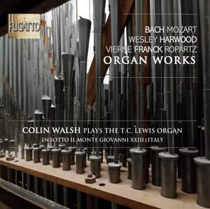 Colin Walsh play the T.C. Lewis Organ