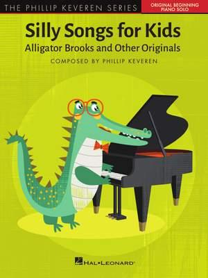 Phillip Keveren: Silly Songs for Kids - The Phillip Keveren Series Product Image