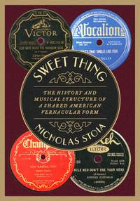 Sweet Thing: The History and Musical Structure of a Shared American Vernacular Form