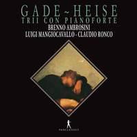 Gade & Heise: Piano Trios