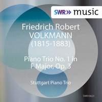 Volkmann: Piano Trio No. 1