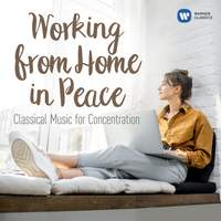 Working from Home in Peace: Classical Tunes for Concentration