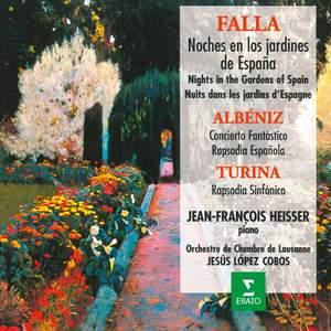 Falla: Noches en los Jardines de España - Albéniz: Concierto Fantástico - Turina: Rapsodia Sinfónica