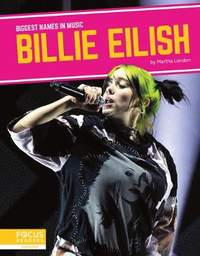 Biggest Names in Music: Billie Eilish
