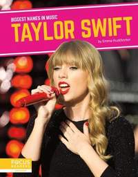 Biggest Names in Music: Taylor Swift