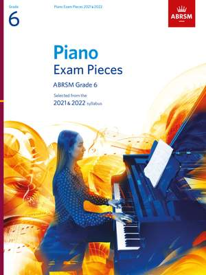 ABRSM: Piano Exam Pieces 2021 & 2022, Grade 6