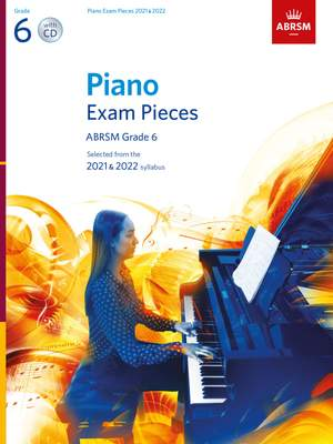ABRSM: Piano Exam Pieces 2021 & 2022, Grade 6 with CD
