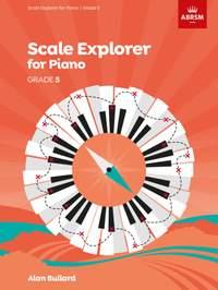 Scale Explorer for Piano, Grade 5