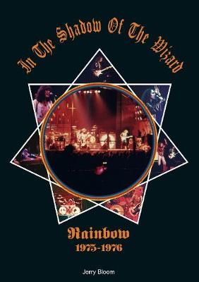 In The Shadow Of The Wizard: Rainbow 1975-1976