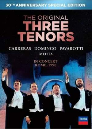 The Three Tenors - 30th Anniversary Edition