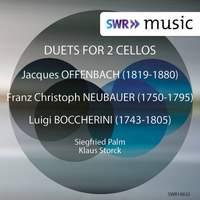 Offenbach, Neubauer & Boccherini: Cello Duets