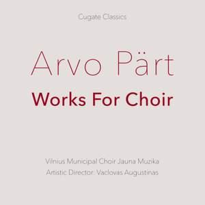 Pärt: Works For Choir Product Image