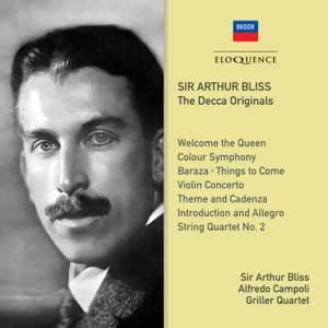 Sir Arthur Bliss: the Decca Originals