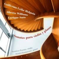 Williams, Soro & Holguín: Violin Sonatas