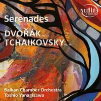 Dvořák & Tchaikovsky: Serenades